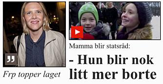 """""""MAMMA BLIR STATSRÅD"""": - Når ministerposter skal deles ut er det derfor et poeng for avisene å understreke hvor mange barn de kvinnelige ministerne har og hvem de er gift med, skriver Madeleine Schultz."""