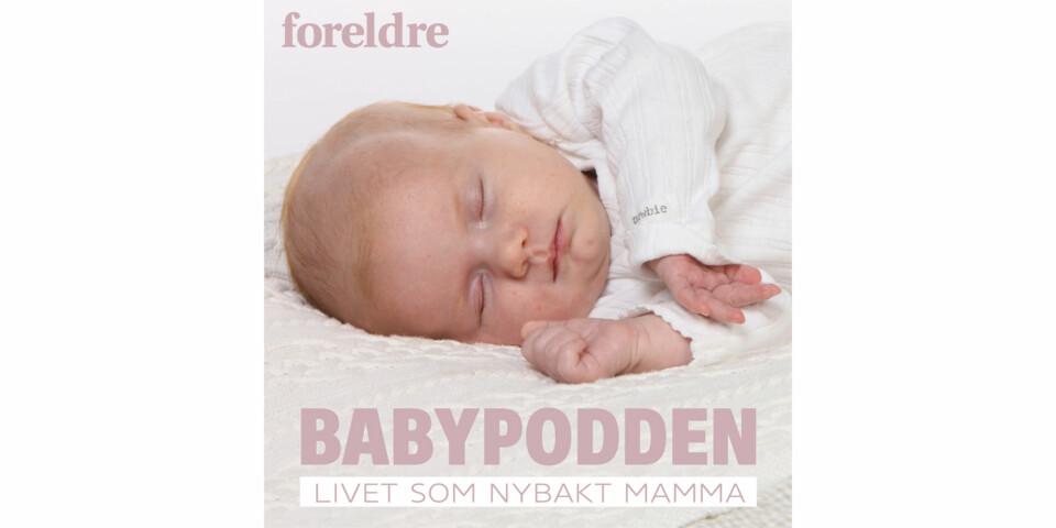 BABYPODDEN: I denne podcasten følger du Mari Parelius Wammer og hennes nyfødte datter Sanna gjennom babyens første seks måneder.