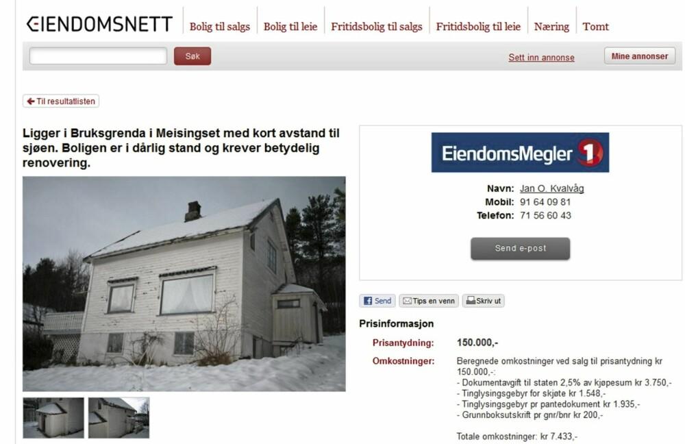 BILLIG OG SLITT: Dette huset ligger i Tingvoll kommune i Møre og Romsdal og er et av landets rimeligste hus for tiden.