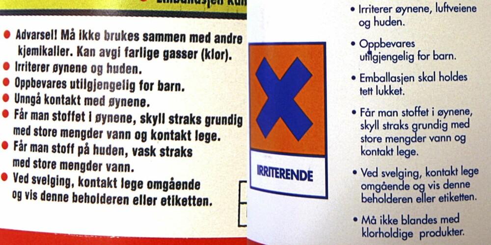 """ADVARSEL: Etikettene på henholdsvis Klorin (t.v.) og Salmiakk advarer mot å blande rengjøringsprodukter. Klorin: """"Må ikke brukes sammen med andre kjemikalier."""" Salmiakk: """"Må ikke blandes med klorholdige produkter."""""""