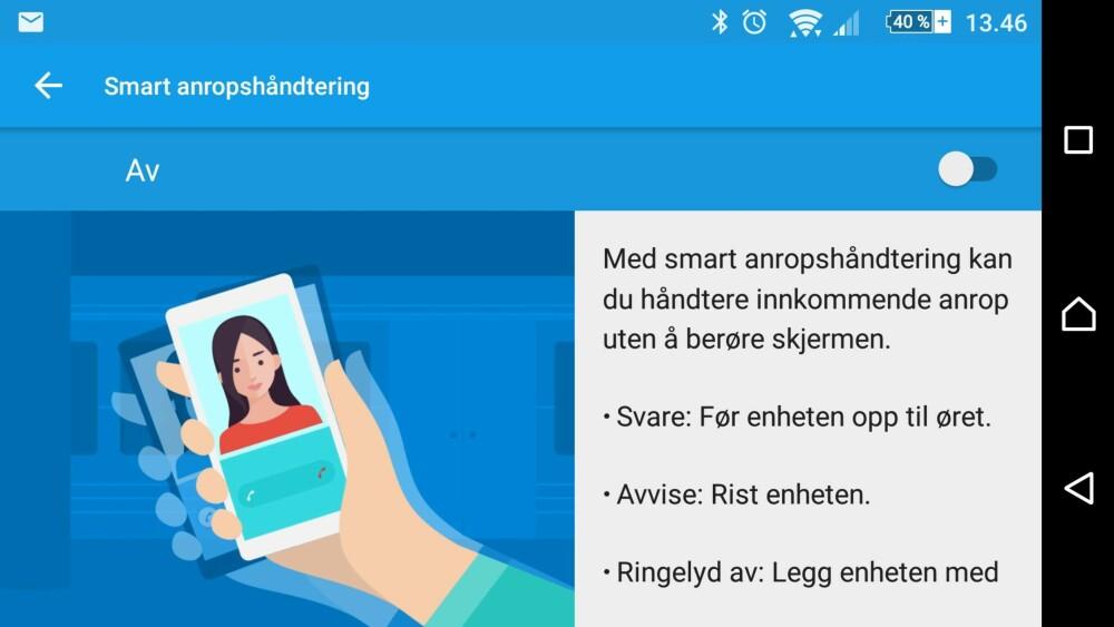 """PRAKTISK: Bruker du mobilen med votter kan """"Smart anropshåndtering"""" være praktisk å skru på. Da svarer du på en innkommende samtale kun ved å føre mobilen mot øret."""