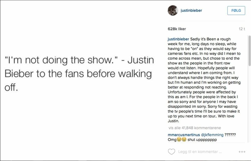 Justins forklaring til den norske fansen.