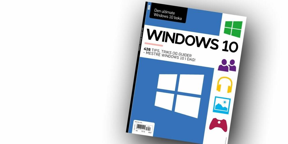 WINDOWS 10: Den ultimate Windows 10-boka er i salg nå!
