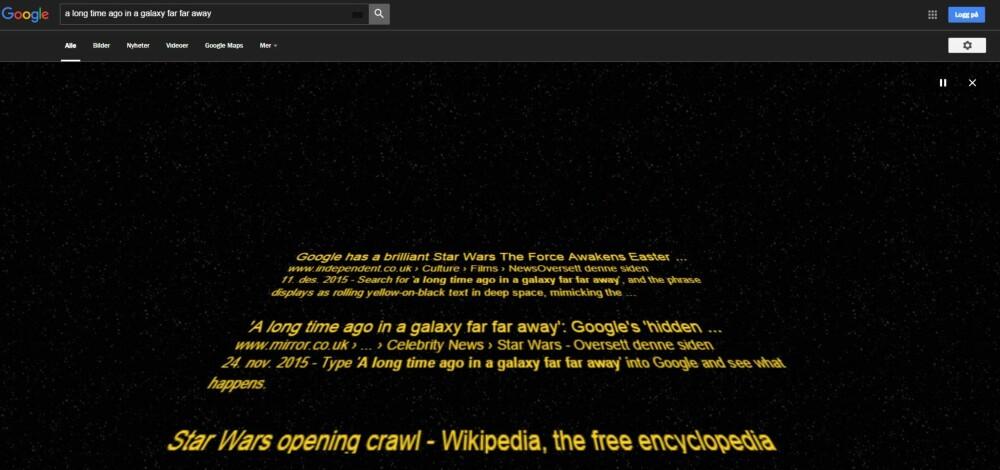 """GOOGLE <3 STAR WARS: Skriv """"Along time agoin agalaxy far far away"""" inn i søkefeltet og se hva som skjer! SKJERMDUMP: Google.com"""