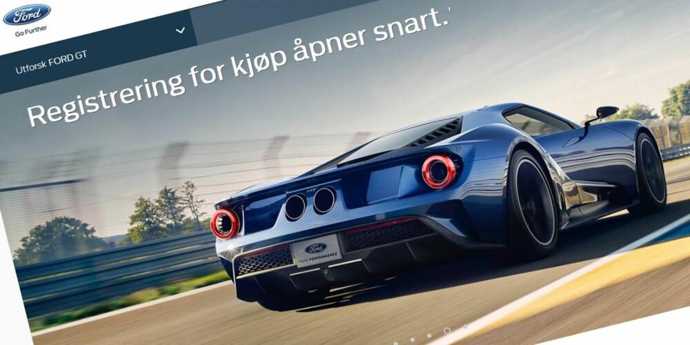 KREVER SØKNAD: Du må søke for å kjøpe Fords nye superbil, Ford GT. Blir søknaden innvilget blir du kontaktet av Ford og får tilbud om å kjøpe den nye supersportsbilen.