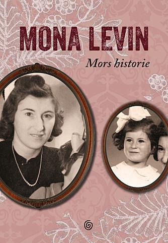 FOR MOR: -Det er bare to år siden jeg fikk vite alle detaljene om hvor dramatisk mors og hennes families historie er, forteller Mona. Nå er de samlet i denne boken.