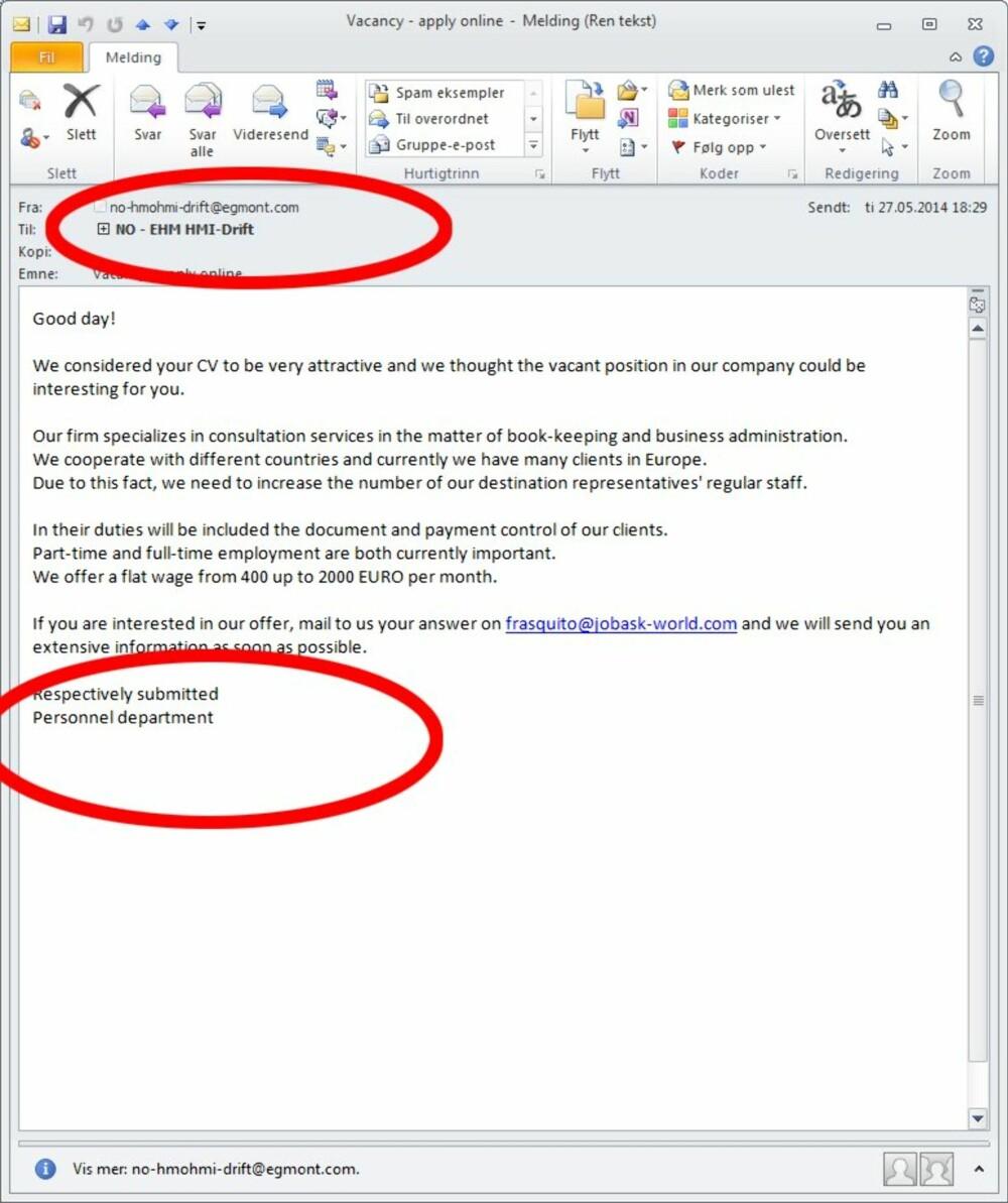 RASKE PENGER: Tilbud om raske penger er alltid lureri. Du får ikke uten videre et tilbud om lettjente penger via e-post.