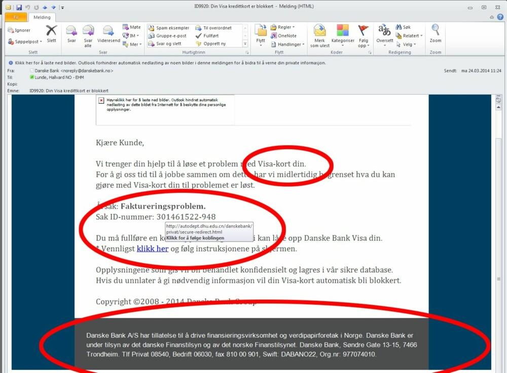 INGEN TILGANG: Hvem vil vel miste tilgangen til bankkortet sitt? Ingen, men du er et langt skritt nærmere om du følger instruksjonen i denne e-posten.