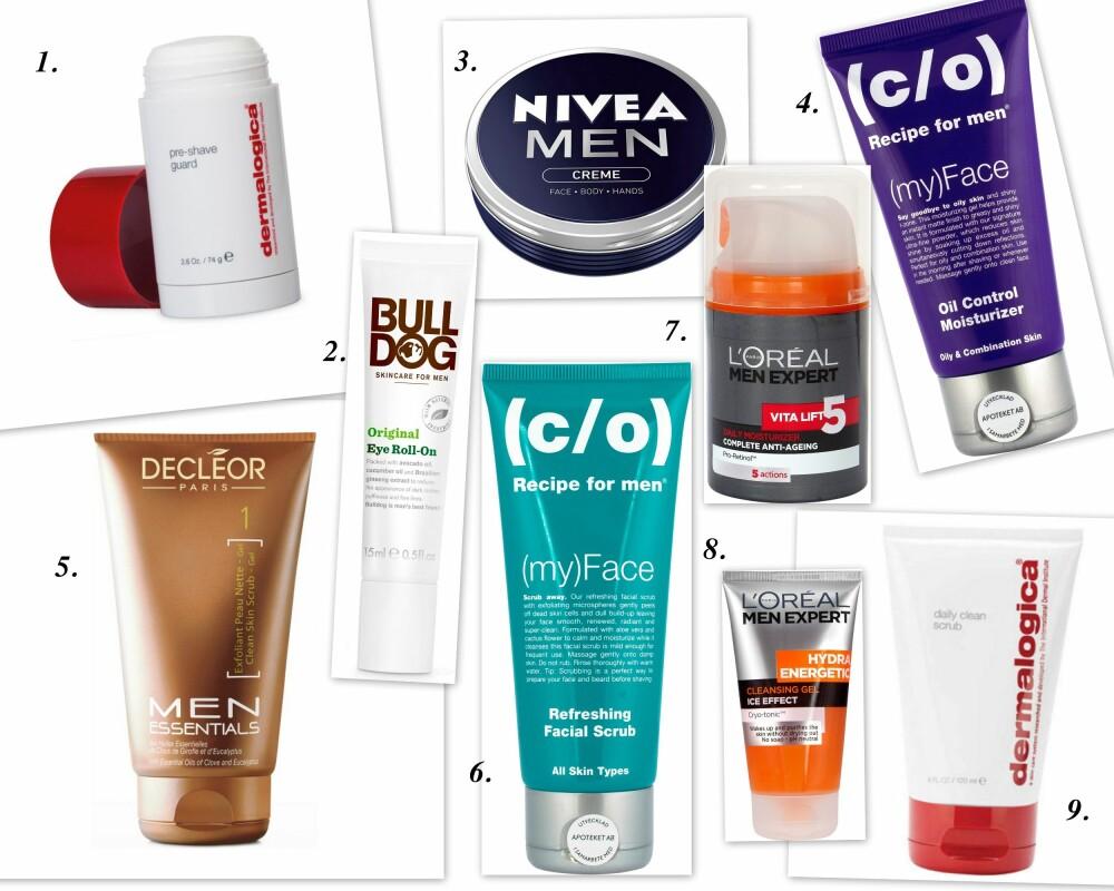 HUDPLEIE FOR MENN: 1. Dermalogica Pre-Shave Guard, kr 315. 2. Bulldog Original Eye roll-on, kr 159. 3. Nivea Men Creme, kr 62. 4. Recipe for men Oil Control Moisturizer, kr 199. 5. Decléor Men Skincare Clean Skin Scrub Gel, kr 329. 6. Recipe for men Refreshing Facial Scrub, kr 149. 7. L'Oréal Men Expert Vita Lift, kr 155. 8. L'Oréal Hydra Energetic Cleansing Gel, kr 79. 9. Dermalogica Daily Clean Scrub, kr 325.