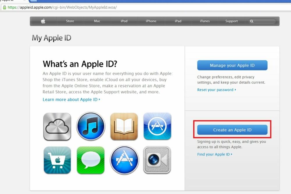 1. Det finnes flere måter å opprette en Apple ID på, og du trenger en slik ID for å laste ned eller kjøpe applikasjoner og musikk på iPhone og iPad. Det greieste er å gå til nettsiden «appleid.apple.com» og velge «Create an Apple ID».
