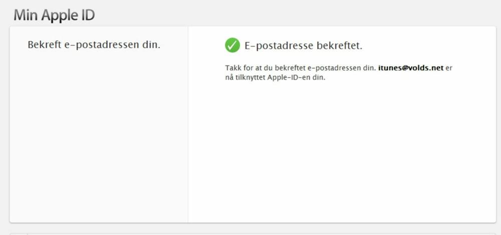 4. Etter å ha logget deg på med brukernavn (e-post) og passord, får du en bekreftelse på at Apple ID-en er verifisert.