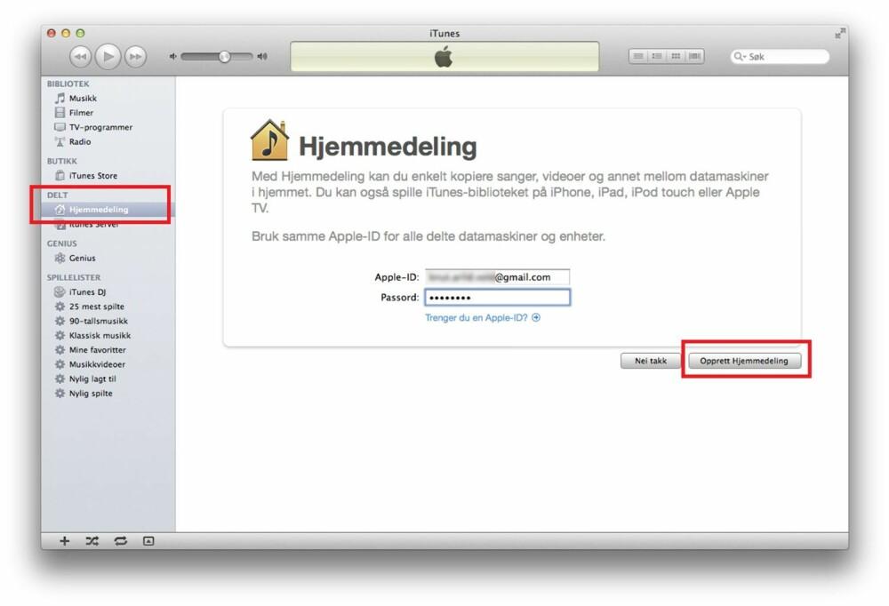 1. I venstremargen i iTunes finner du alternativet for hjemmedeling. Klikk på denne, og skriv inn din Apple-ID og passord i hovedskjerm-bildet. Deretter er det bare å klikke «Opprett Hjemmedeling».