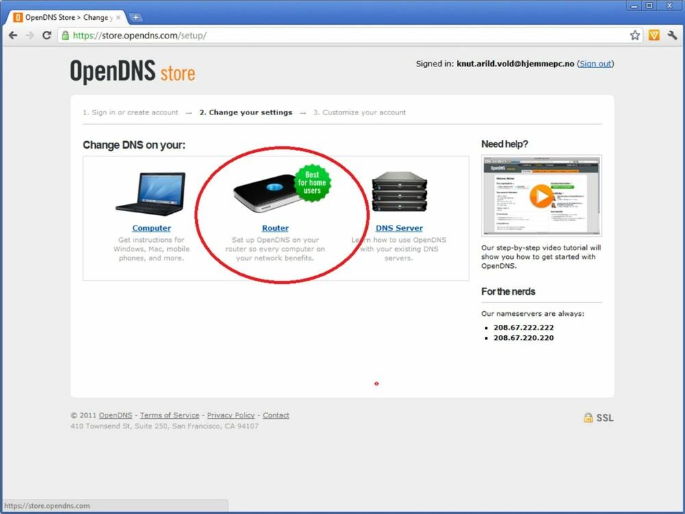 3. Det er mulig å legge inn OpenDNS sine DNS-servere i hver enkelt PC på nettverket, eller i selve ruteren. Fordelen med å velge ruteren, er at absolutt alt som er koblet på nettverket «rammes» av filteret ditt. Det være seg mobiltelefoner, spillkonsoller, nettbrett og PC-er. Trykk på linken under «Router».