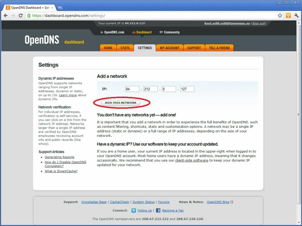8. OpenDNS fyller automatisk inn riktig IP-adresse, så du trenger ikke sjekke denne selv. Trykk på «Add this network».