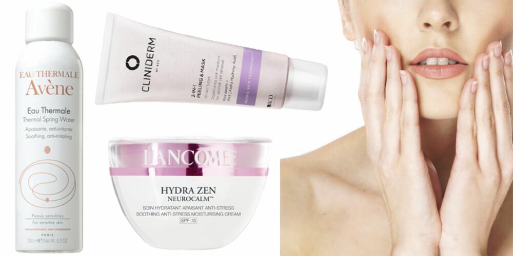 FUKT: Avene Eau Thermale (kr 99), Lancome Hydra Zen Neurocalm (kr 495), Cliniderm 2-In 1 Peeling & Mask (kr 119).
