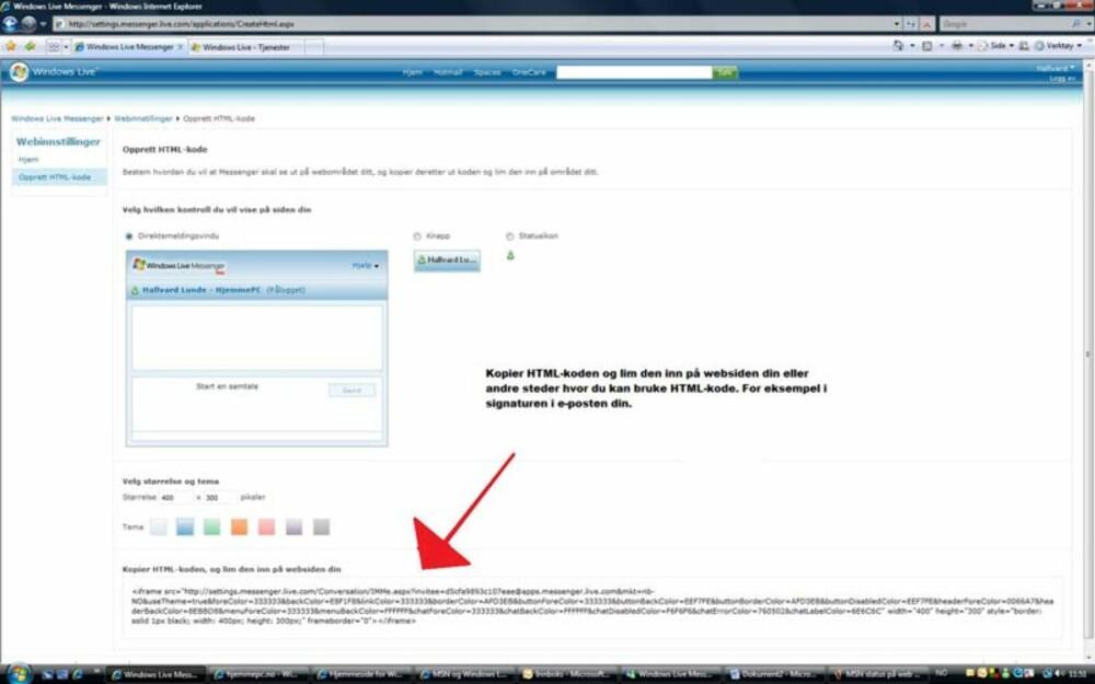 HTML-kode: Kopier ut koden du ser pilen peker på. Denn koden limer du inn på din webside.