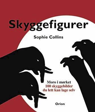 SKYGGEBOK: Bildene og beskrivelsene er hentet fra boken «Skyggefigurer» av Sophie Collins (Orion). Der presenteres til sammen 100 figurer i tillegg til tips om kulisser og lydeffekter for den som vil forsøke å lage sitt eget skyggeshow.