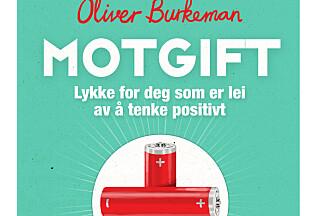 Oliver Burkeman har skrevet boka Motgift, som er et friskt pust i selvhjelpshylla hos bokhandlerne.