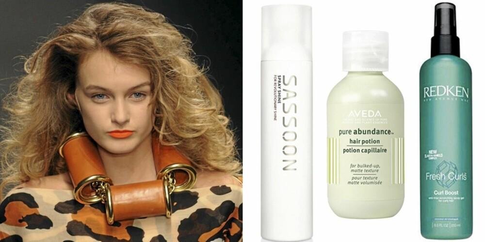 FRA VENSTRE: På catwalken til JC de Castelbajac, Sassoon Spray Shine (kr 295), Aveda Pure Abundance Hair Potion (kr 370), Redken Fresh Curls Curl Boost (kr 338).