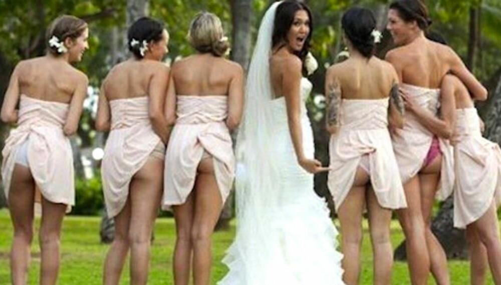 BRUDEN BYR PÅ VENNINNENE: Brudepike-rumpene spres på nett.