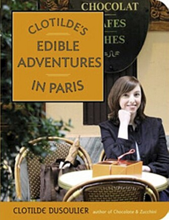 Dette er Clotildes andre bok: Edible adventures in Paris
