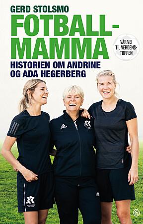 <b>NY BOK:</b> Gerd Stolsmo har skrevet historien om døtrenes lange vei fra amatørfotball på en gressbane i Sunndal til verdens mest kjente profesjonelle fotballklubber.